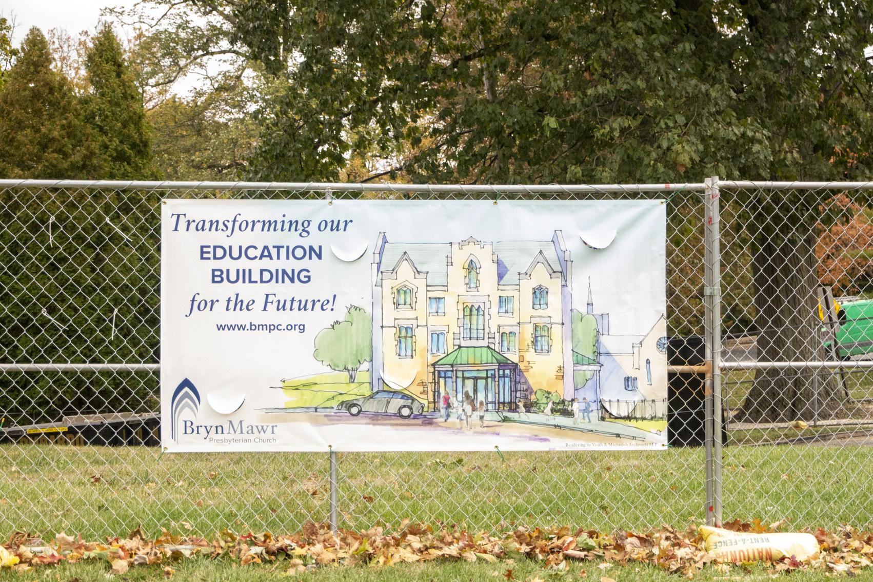 Transforming our Education Building for the Future! Sign
